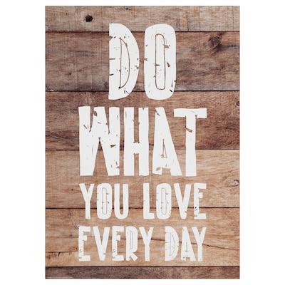 FRIDENE Tela, Do what you love everyday, 50x70 cm